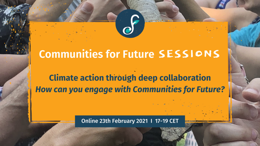 Climate Action through deep collaboration: How can you engage with Communities for Future