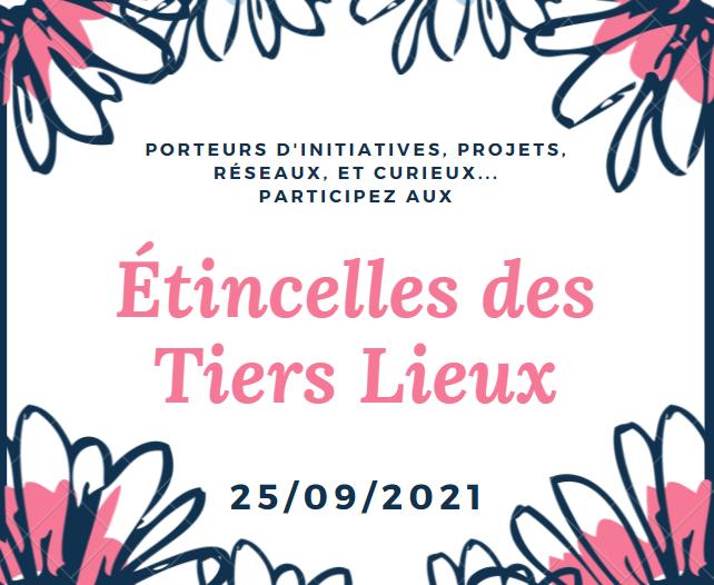 Les Étincelles des Tiers Lieux 25/09/2021