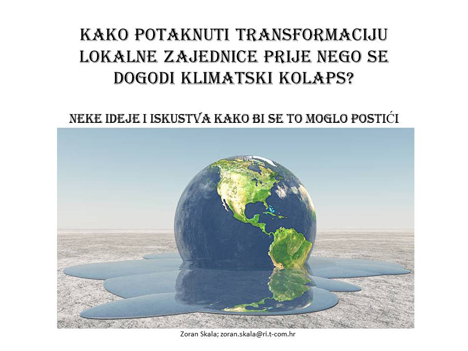 How to make transformation of local community as to prevent climate collapse
