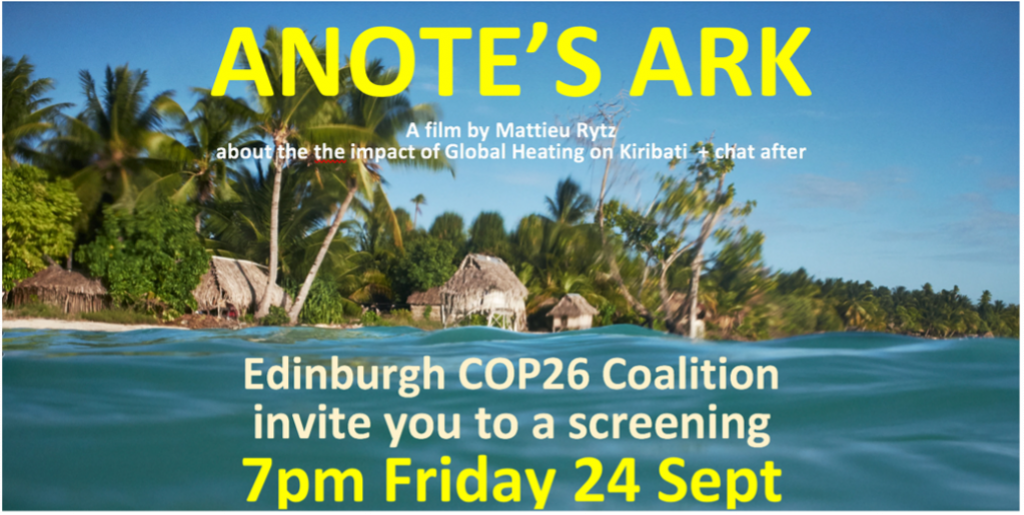 """Edinburgh COP26 Coalition screening of """"Anote's Ark"""" A Pacific island paradise threatened by Climate Change + chat"""