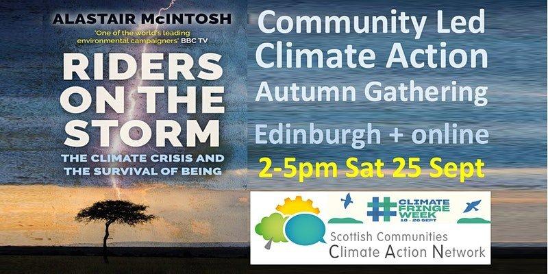 Community Led Climate Action Gathering: Edinburgh + online 2-5pm Sat 25 Sept
